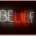 Are You In Touch With What You Believe?